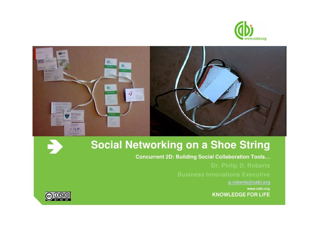 Social Networking on a Shoe String         Concurrent 2D: Building Social Collaboration Tools…                            ...