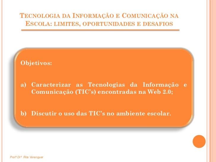 TIC's na Escola - Rita Verenguer Slide 2