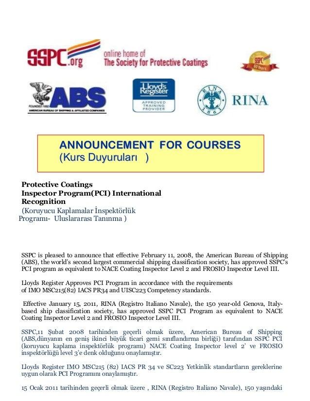 ANNOUNCEMENT FOR COURSES (Kurs Duyuruları ) Protective Coatings Inspector Program(PCI) International Recognition (Koruyucu...