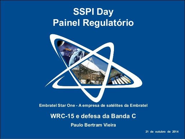 STAR  ONE  –  A  OPERADORA  DE  SATÉLITES  DA  EMBRATEL   Embratel Star One - A empresa de satélites da ...