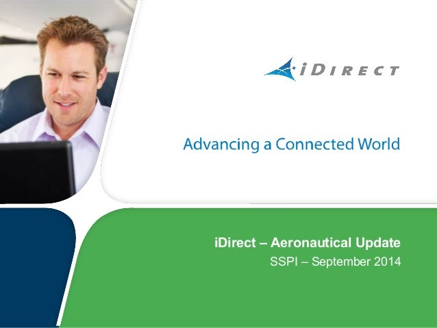© 2008 VT iDirect, Inc. iDirect – Aeronautical Update SSPI – September 2014