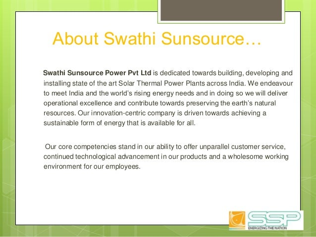 Swathi Sunsource Power Pvt Ltd is dedicated towards building, developing and installing state of the art Solar Thermal Pow...