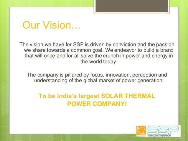 Our Vision… The vision we have for SSP is driven by conviction and the passion we share towards a common goal. We endeavor...