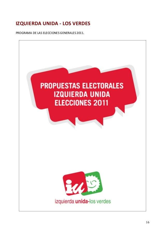 IZQUIERDA UNIDA ‐ LOS VERDES  PROGRAMA DE LAS ELECCIONES GENERALES 2011.  16