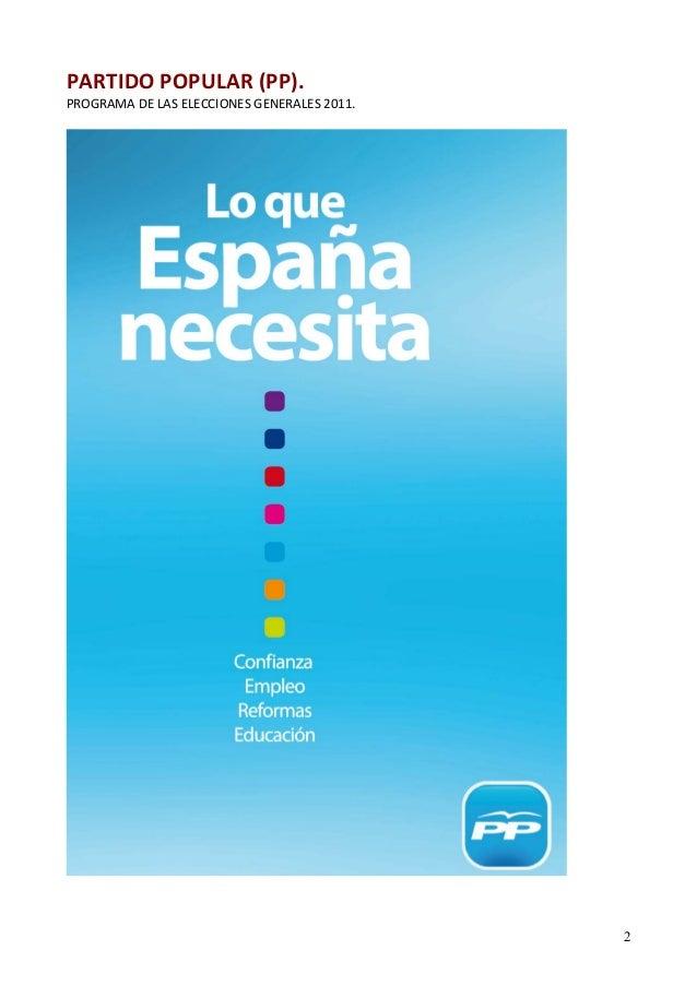 PARTIDO POPULAR (PP).  PROGRAMA DE LAS ELECCIONES GENERALES 2011.  2