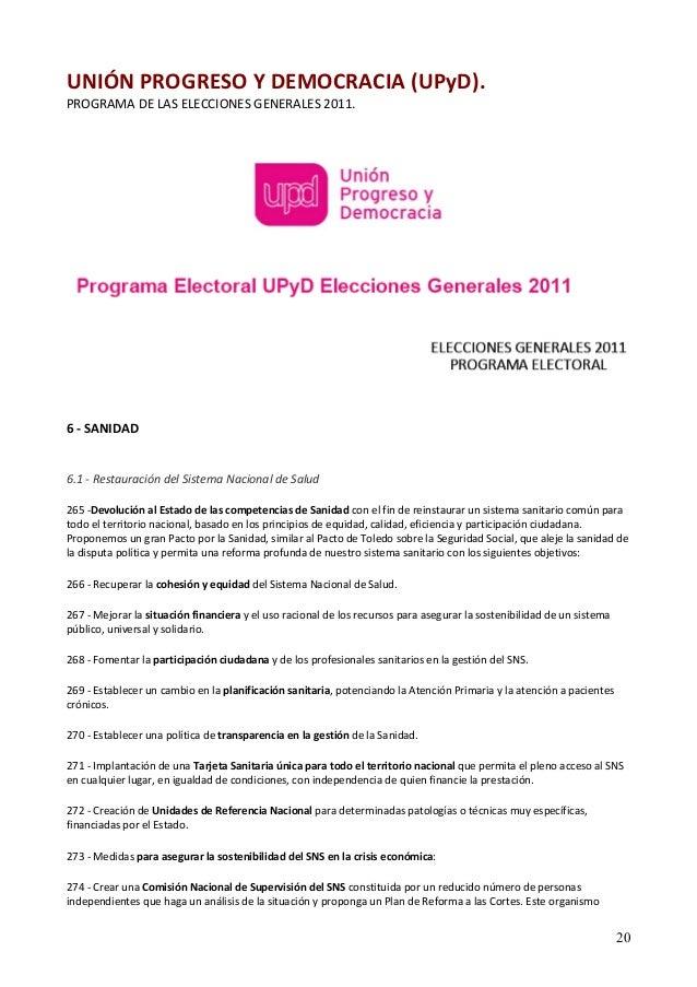 UNIÓN PROGRESO Y DEMOCRACIA (UPyD).  PROGRAMA DE LAS ELECCIONES GENERALES 2011.  6 ‐ SANIDAD  6.1 ‐ Restauración del Siste...