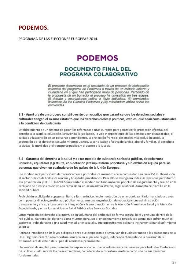 PODEMOS.  PROGRAMA DE LAS ELECCIONES EUROPEAS 2014.  3.1 ‐ Apertura de un proceso constituyente democrático que garantice ...