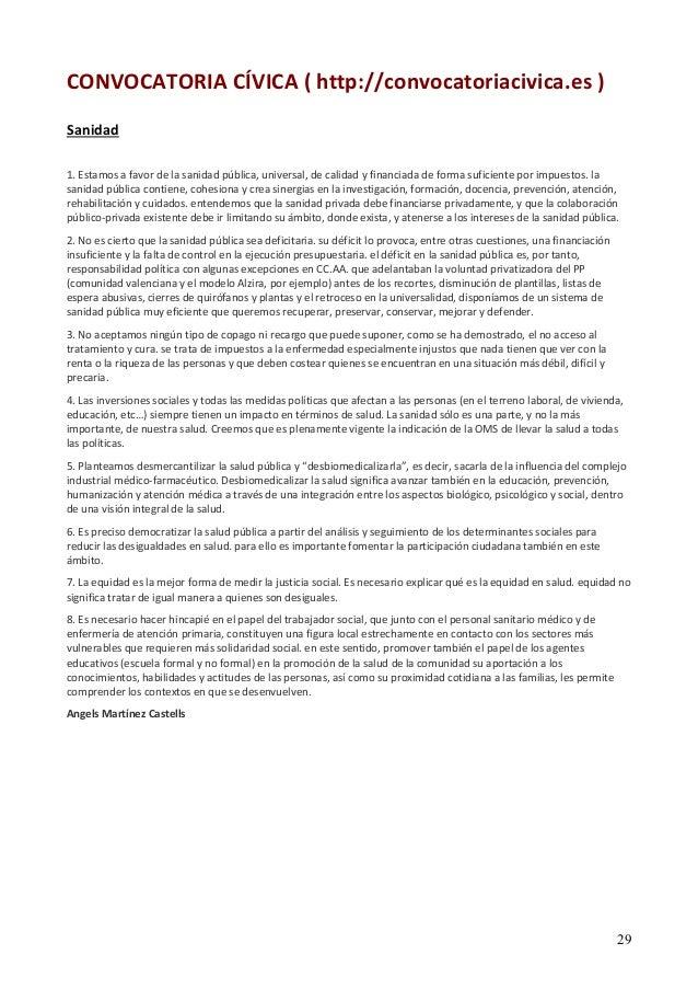 29  CONVOCATORIA CÍVICA ( http://convocatoriacivica.es )  Sanidad  1. Estamos a favor de la sanidad pública, universal, de...