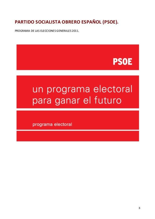PARTIDO SOCIALISTA OBRERO ESPAÑOL (PSOE).  PROGRAMA DE LAS ELECCIONES GENERALES 2011.  8