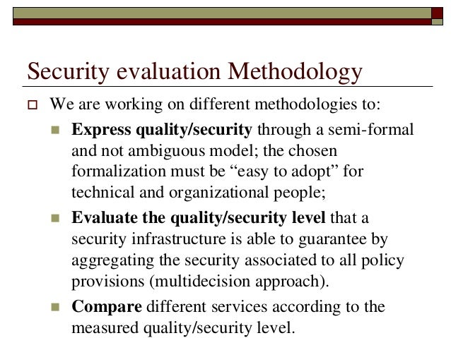 Evaluate the need for security and