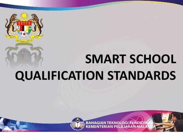 SMART SCHOOL QUALIFICATION STANDARDS