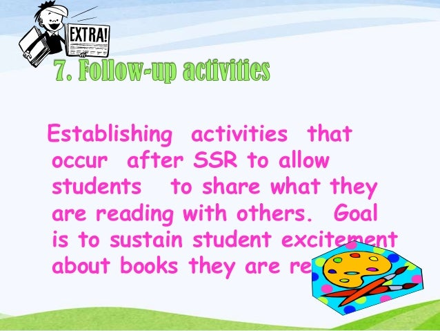 SSR ( SUSTAINED SILENT READING )