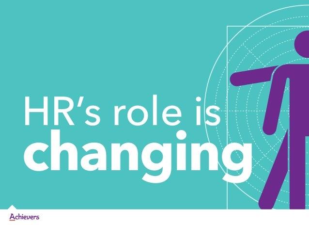 HR's role ischanging