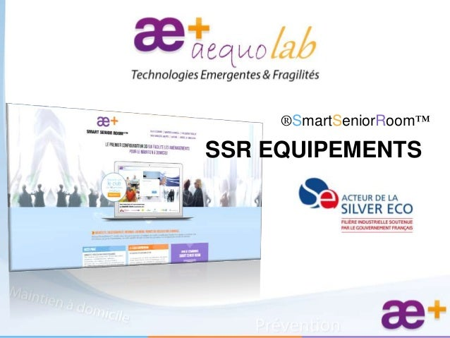 ®SmartSeniorRoom™  SSR EQUIPEMENTS