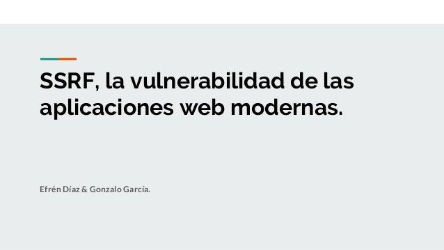SSRF, la vulnerabilidad de las aplicaciones web modernas