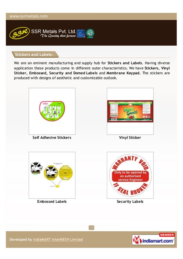 Stickers and Labels:We are an eminent manufacturing and supply hub for Stickers and Labels. Having diverseapplication thes...