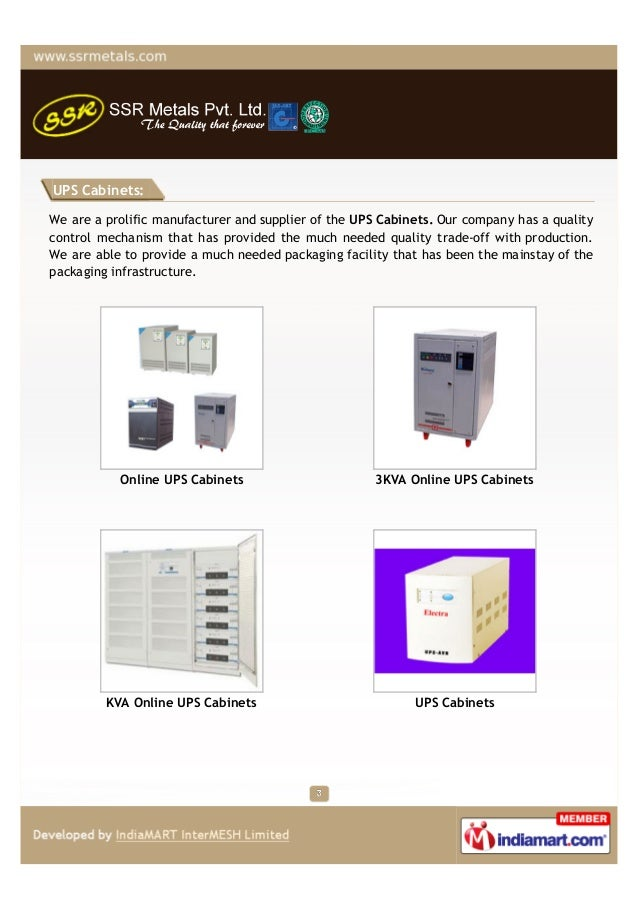 UPS Cabinets:We are a prolific manufacturer and supplier of the UPS Cabinets. Our company has a qualitycontrol mechanism t...