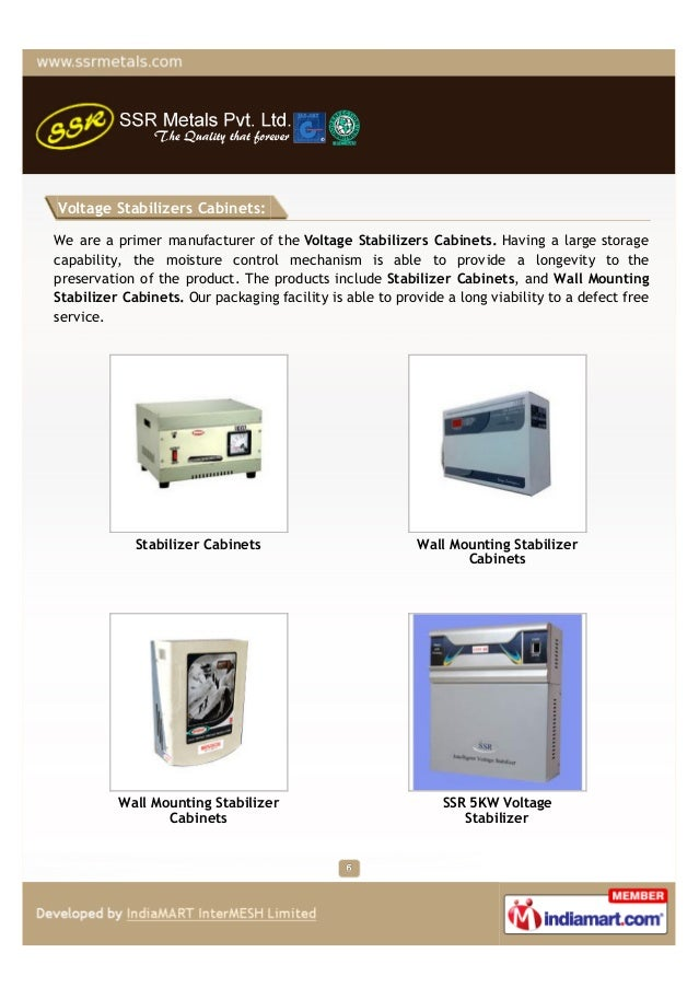 Voltage Stabilizers Cabinets:We are a primer manufacturer of the Voltage Stabilizers Cabinets. Having a large storagecapab...