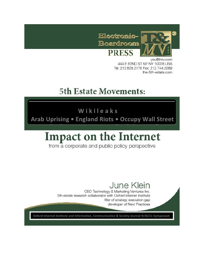 WikileaksArab Uprising • England Riots • Occupy Wall StreetOxford Internet Institute and Information, Communication & Soci...