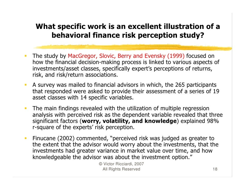 behavioral finance a study of Behavioural finance is the bridge between finance and psychology  is the study of psychology and sociology on the behaviour of the financial practitioners .
