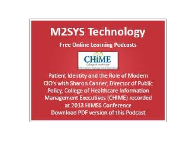 Patient Identity and the Roleof Modern CIOs with Sharon    Canner from CHIME