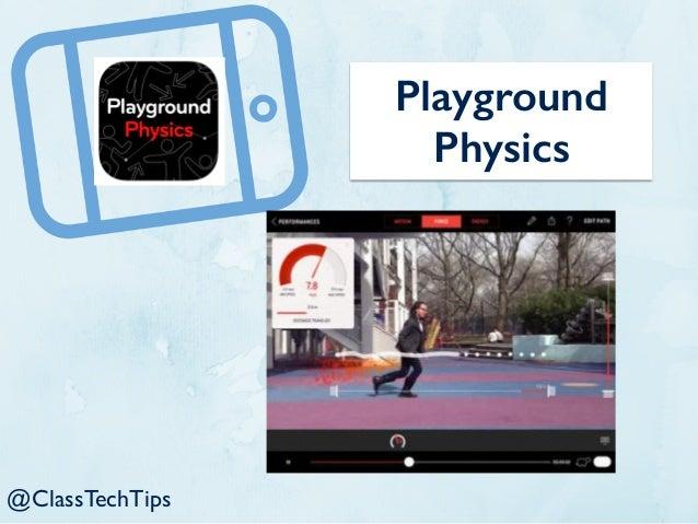 Playground Physics @ClassTechTips