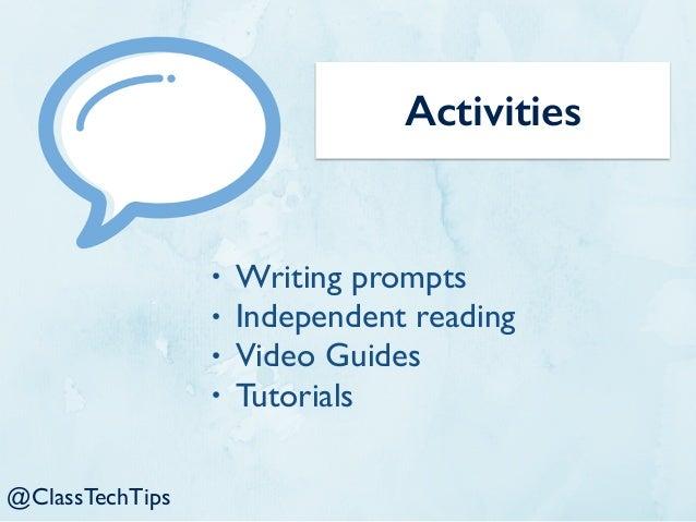 My Blog: www.ClassTechTips.com Twitter: @ClassTechTips Email: ClassTechTips@gmail.com