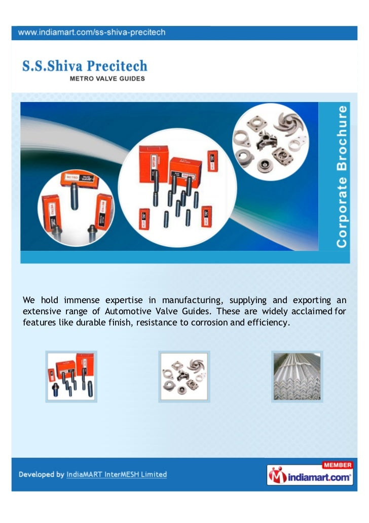 We hold immense expertise in manufacturing, supplying and exporting anextensive range of Automotive Valve Guides. These ar...