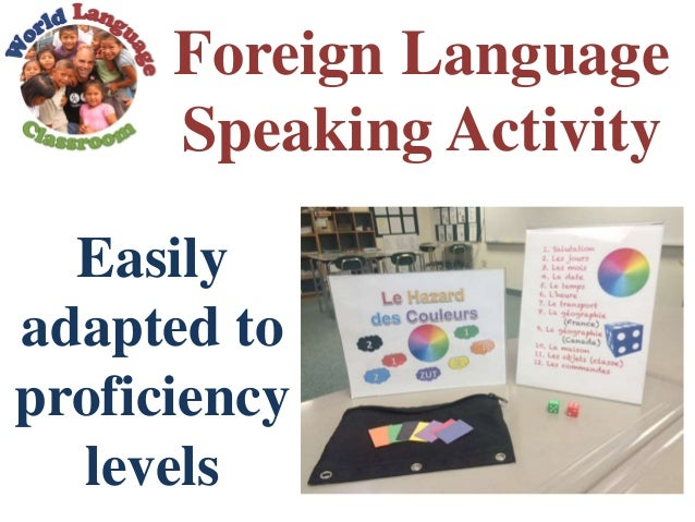 Foreign Language Speaking Activity Easily adapted to proficiency levels