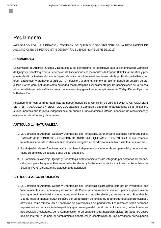 21/02/2018 Reglamento – Fundación Comisión de Arbitraje, Quejas y Deontología del Periodismo http://www.comisiondequejas.c...