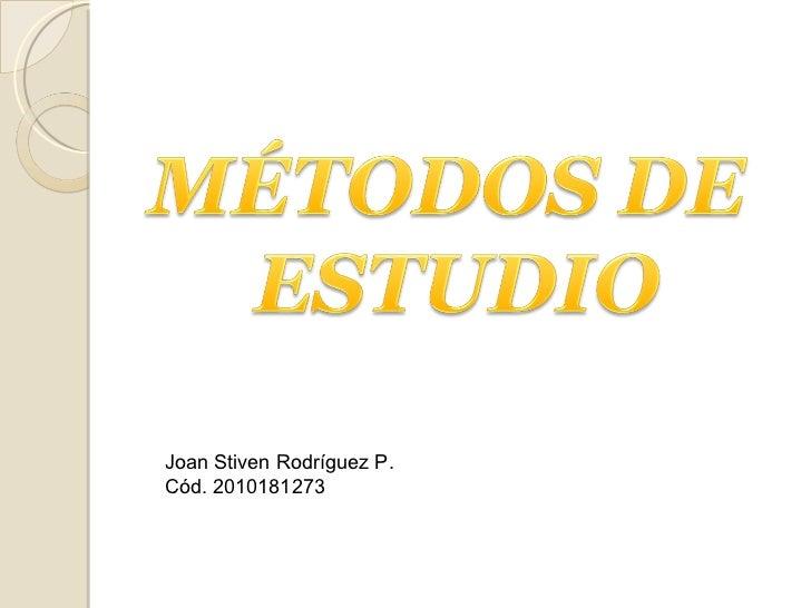 Joan Stiven Rodríguez P. Cód. 2010181273
