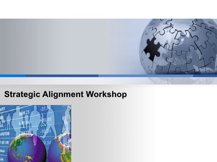 Strategic Alignment Workshop