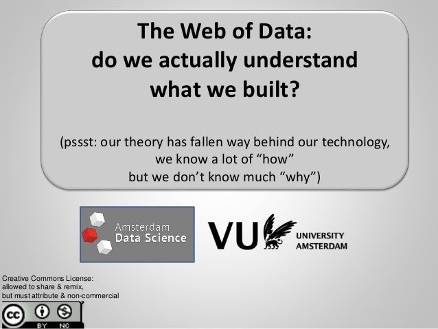 "Don't ask ""how"", Ask ""why""! (with illustrations from the Web of Data) Frank van Harmelen Dept. of ""Computer Science"" Creat..."