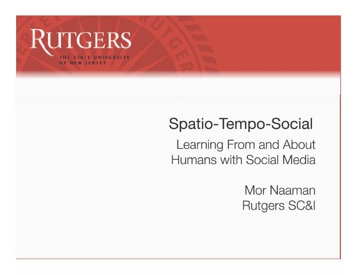 Spatio-Tempo-Social, Mor Naaman    3