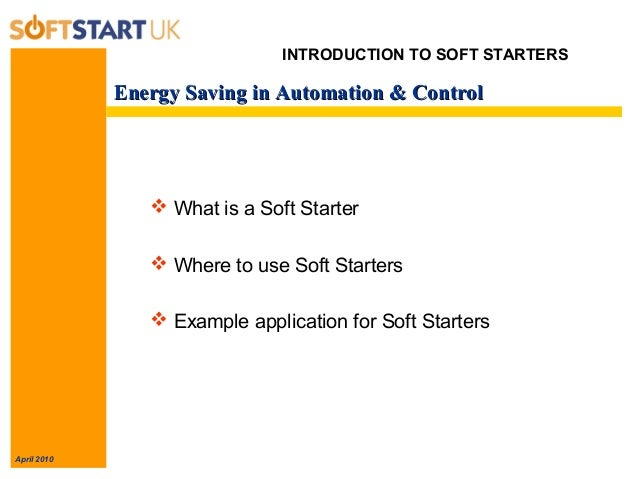 Soft Start Uk Guide To Energy Saving New