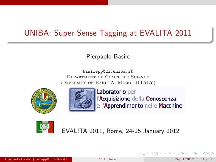 UNIBA: Super Sense Tagging at EVALITA 2011                                           Pierpaolo Basile                     ...
