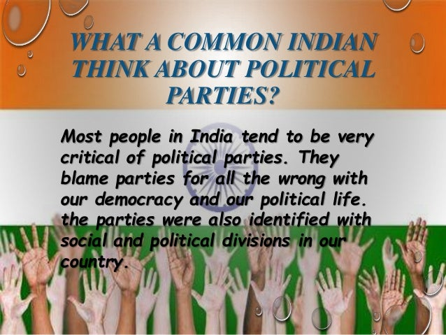4 WHY DO WE NEED POLITICAL PARTIES