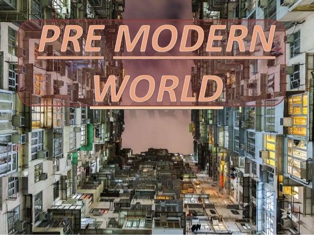 Pre Modern World