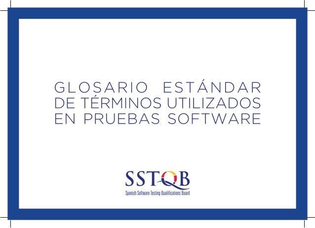 ¿Quiénes  somos?  E  l Comité internacional de cualificación de pruebas de software (ISTQB: Internacional Software Testing...