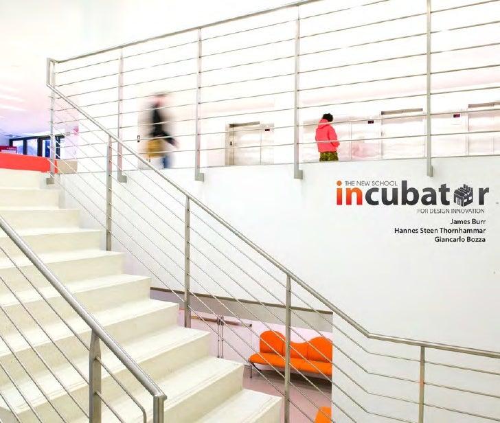The New School Incubator for Design Innovation