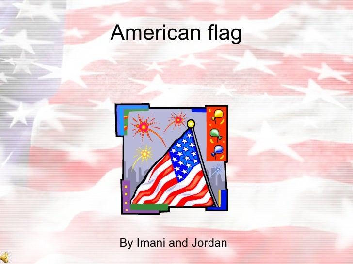 American flag By Imani and Jordan
