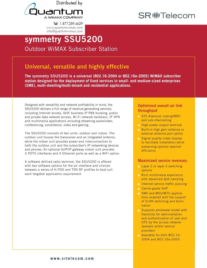 symmetry SSU5200 Outdoor WiMAX Subscriber Station  Universal, versatile and highly effective The symmetry SSU5200 is a uni...