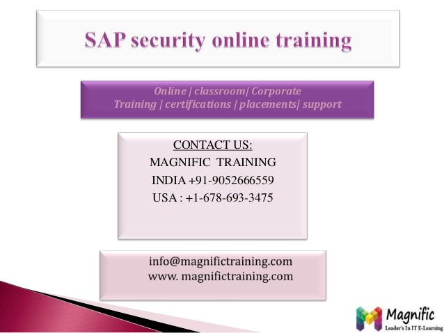 CONTACT US: MAGNIFIC TRAINING INDIA +91-9052666559 USA : +1-678-693-3475 Online | classroom| Corporate Training | certific...