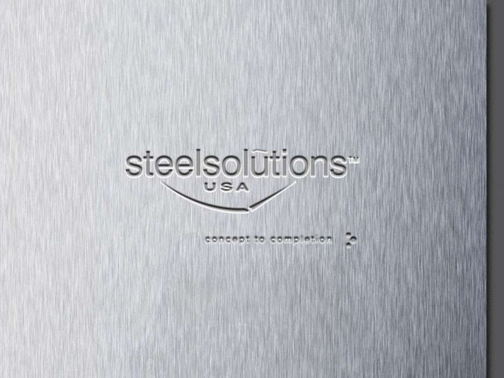 company history    Steel Solutions USA                                                                                Stee...
