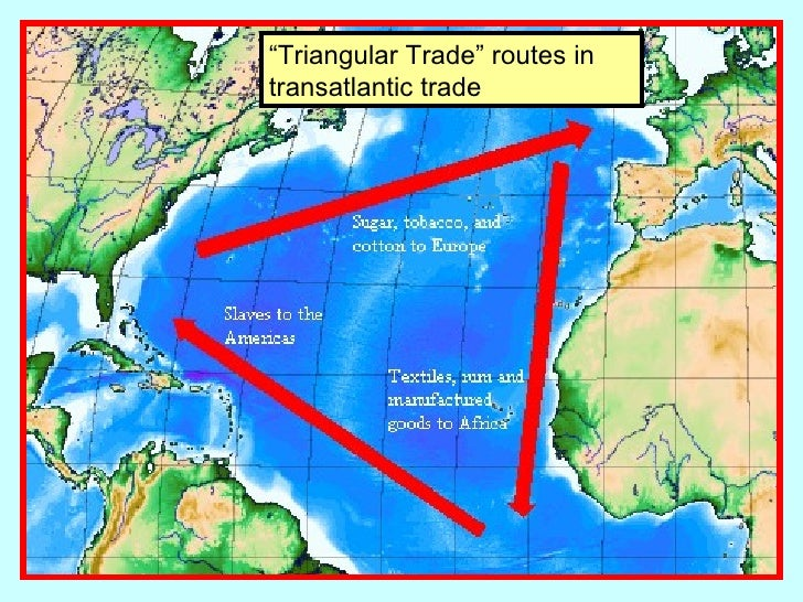 The System Known As Triangular Trade Involved Quizlet ,