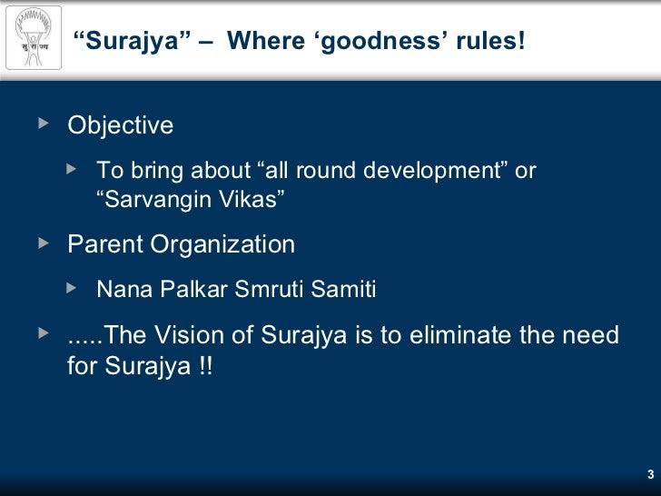 Surajya Sarvangin Vikas Prakalp - holistic individual development Slide 3