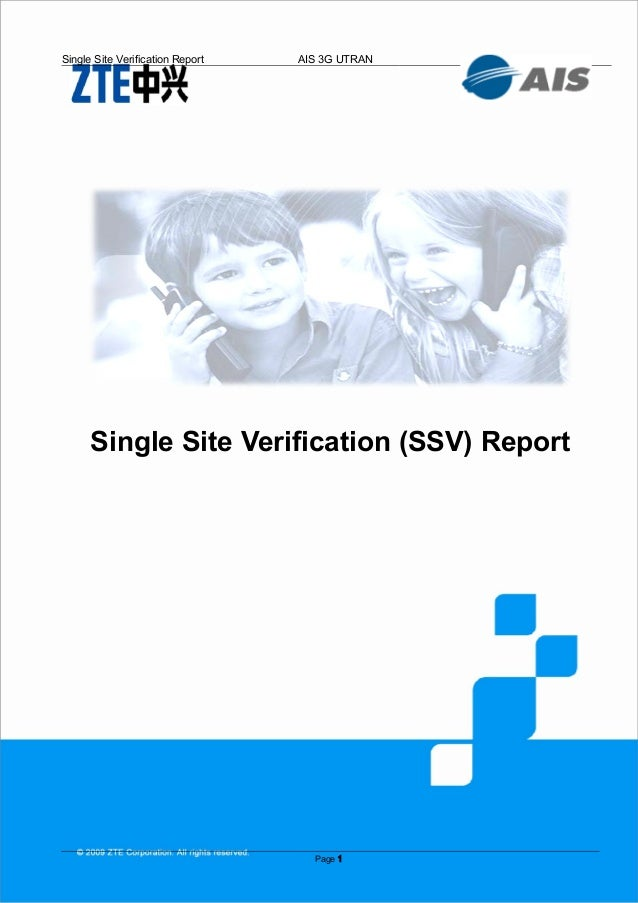 Single Site Verification Report   AIS 3G UTRAN      Single Site Verification (SSV) Report                                 ...