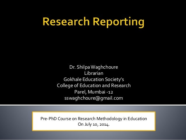 Dr. ShilpaWaghchoure Librarian Gokhale Education Society's College of Education and Research Parel, Mumbai -12 sswaghchour...