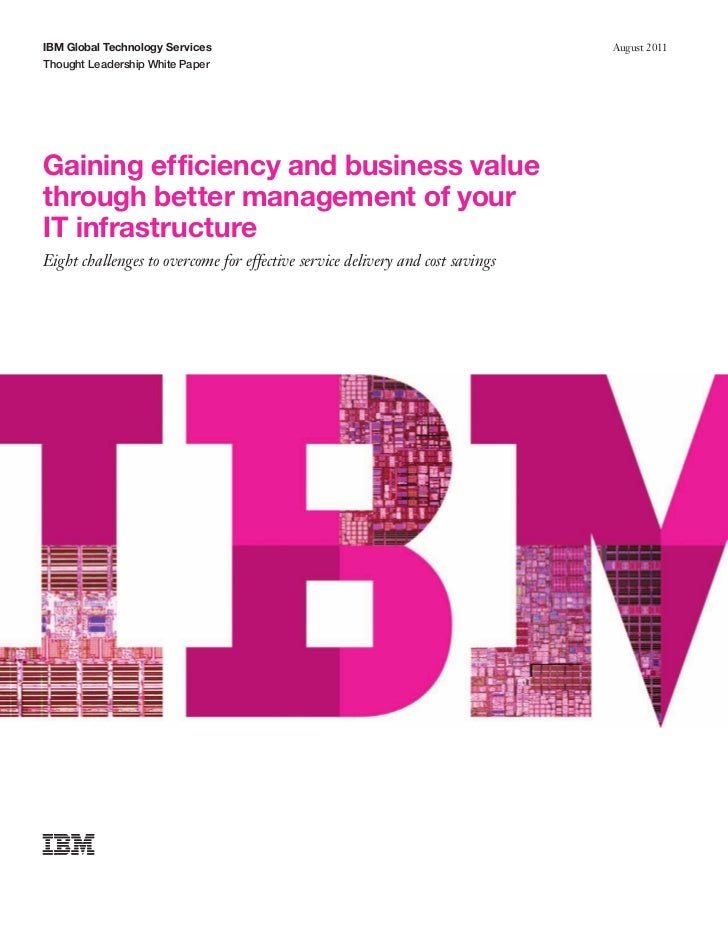 IBM Global Technology Services                                                 August 2011Thought Leadership White PaperGa...
