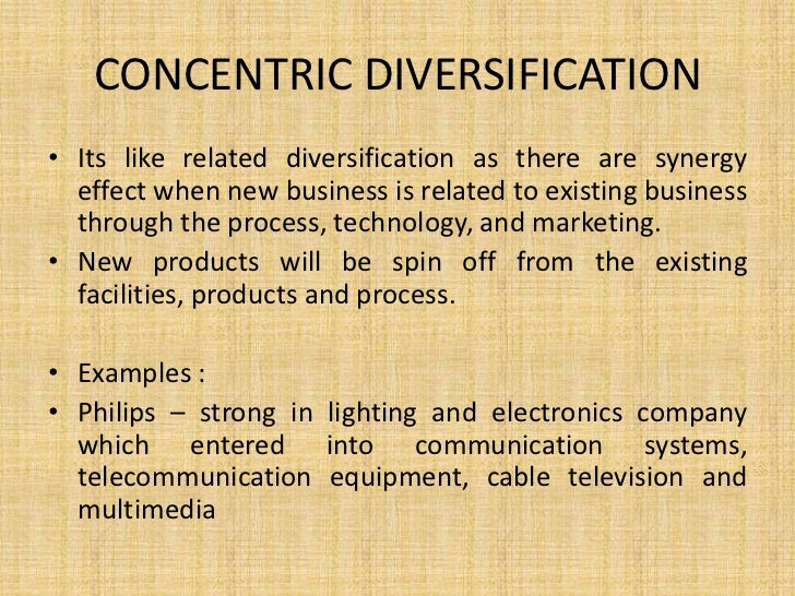 Concentric diversification strategy